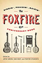 The Foxfire 45th Anniversary Book:…