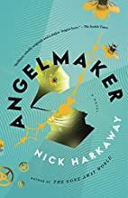 Angelmaker (Vintage Contemporaries) by Nick…