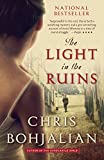 Bohjalian, Chris: The Light in the Ruins (Vintage Contemporaries)