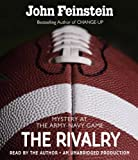 Feinstein, John: The Rivalry: Mystery at the Army-Navy Game (The Sports Beat, 5)