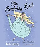 Lowry, Lois: The Birthday Ball