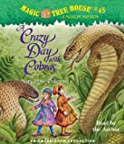Osborne, Mary Pope: Magic Tree House #45: A Crazy Day with Cobras