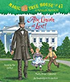Osborne, Mary Pope: Magic Tree House #47: Abe Lincoln at Last!