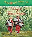 Osborne, Mary Pope: Magic Tree House #48: A Perfect Time for Pandas (Magic Tree House: a Merlin Mission)