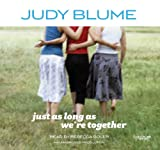 Blume, Judy: Just as Long as We're(lib)(CD)