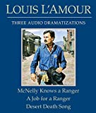 L'Amour, Louis: McNelly Knows a Ranger/A Job for a Ranger/Desert Death Song