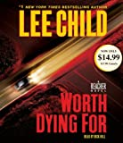Child, Lee: Worth Dying For: A Reacher Novel (Jack Reacher Novels)