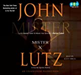 John Lutz: Mister X (Unabridged Audio CDs)