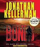Kellerman, Jonathan: Bones: An Alex Delaware Novel (Alex Delaware Novels)
