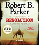 Parker, Robert B.: Resolution