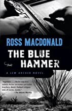 The Blue Hammer (Lew Archer Series Book 18)…