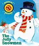 Aidells, Bruce: The Jolly Snowmen (Magical Melody Books)