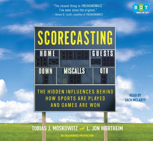 scorecasting-the-hidden-influences-behind-how-sports-are-played-and-games-are-won
