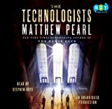 Pearl, Matthew: Technologists, the (Lib)(CD)
