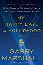 My Happy Days in Hollywood: A Memoir by…