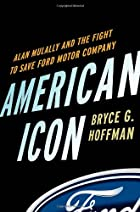 American Icon: Alan Mulally and the Fight to&hellip;