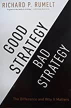 Good Strategy Bad Strategy: The Difference…
