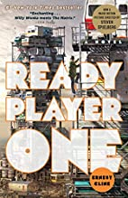 Ready Player One: A Novel by Ernest Cline