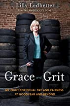 Grace and Grit: My Fight for Equal Pay and…