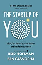 The Start-up of You: Adapt to the Future,…