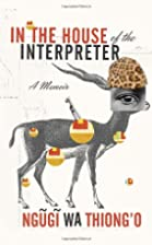In the House of the Interpreter: A Memoir by…