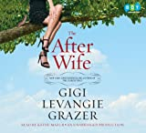 Grazer, Gigi Levangie: After Wife, the (Lib)(CD)