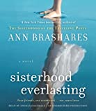 Brashares, Ann: Sisterhood Everlasting (Sisterhood of the Traveling Pants): A Novel (The Sisterhood of the Traveling Pants)