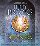 Brooks, Terry: Wards of Faerie: The Dark Legacy of Shannara