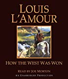 L'Amour, Louis: How the West Was Won