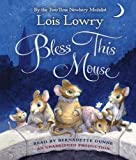Lowry, Lois: Bless This Mouse