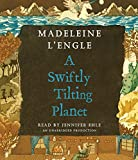 L'Engle, Madeleine: A Swiftly Tilting Planet (Madeleine L'Engle's Time Quintet)