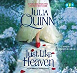 Julia Quinn: Just Like Heaven (Unabridged Audio CDs)