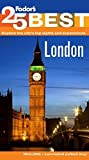 Fodor's: Fodor's London's 25 Best (Full-color Travel Guide)