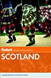 Fodor's: Fodor's Scotland (Travel Guide)
