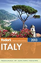 Fodor's Italy 2013 (Full-color Travel…