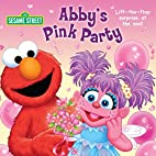 Abby's Pink Party (Sesame Street) by…