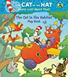 The Cat in the Habitat Flap Book (Seuss/Cat…
