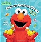Over on Sesame Street (Sesame Street): A…
