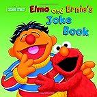 Elmo and Ernie's joke book by Naomi…