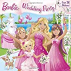 Wedding Party! (Barbie) (Pictureback(R)) by…