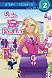 Webster, Christy: I Can Be President (Barbie) (Step into Reading)
