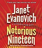 Notorious Nineteen: A Stephanie Plum Novel…