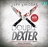 Jeff Lindsay: Double Dexter Lib CD