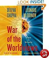 War of the Worldviews: Science vs. Spirituality