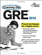 Cracking the GRE, 2013 Edition (Graduate…