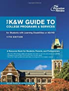 The K&W Guide to College Programs & Services…