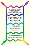 Mlodinow, Leonard: Feynman's Rainbow: A Search for Beauty in Physics and in Life (Vintage)