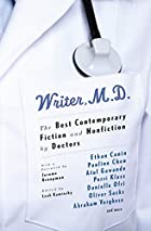 Writer, M.D.: The Best Contemporary Fiction…