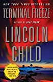 Child, Lincoln: Terminal Freeze