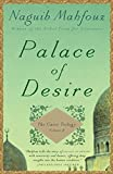 Mahfouz, Naguib: Palace of Desire: The Cairo Trilogy, Volume 2